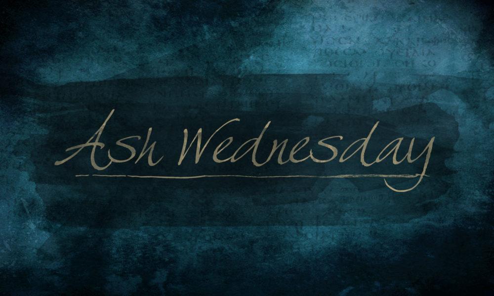 Ash Wednesday/Lent