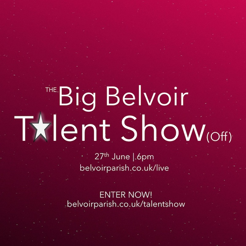 The Big Belvoir Talent Show