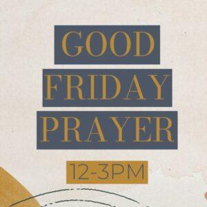 Good Friday Prayer