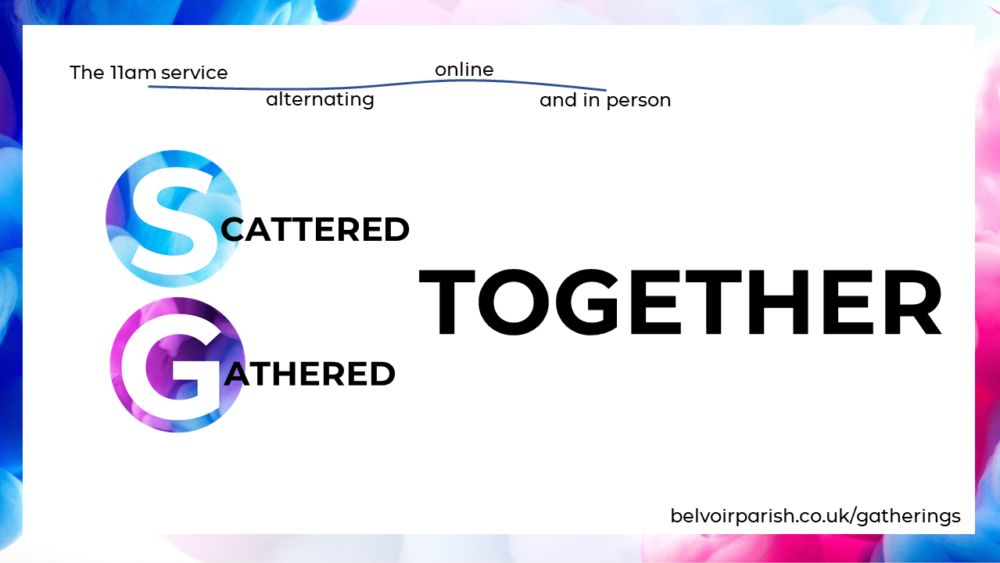Click to join Scattered / Gathered Together