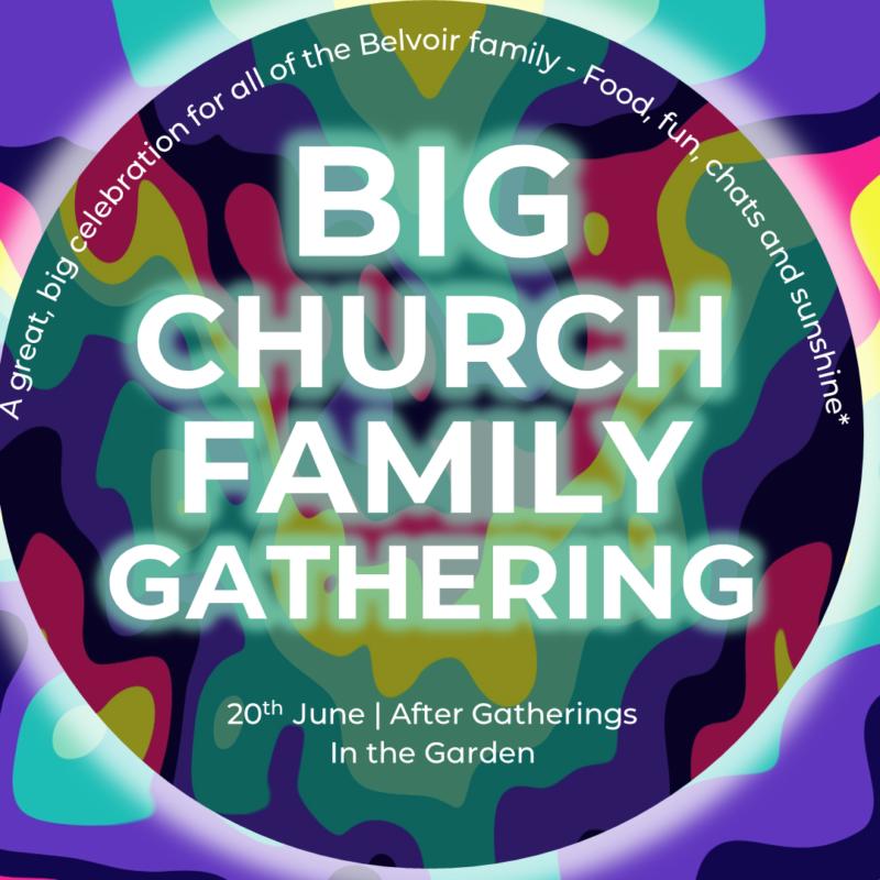 Big Church Family Gathering