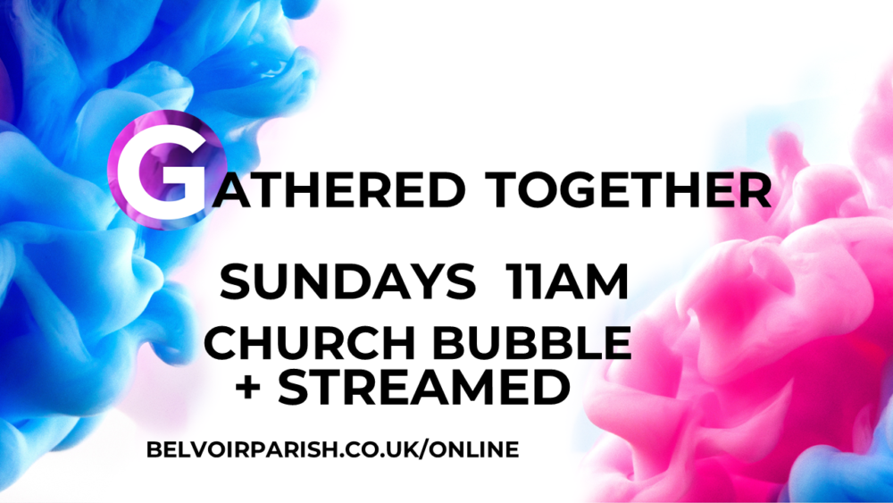 Click to join the live stream of Gathered Together
