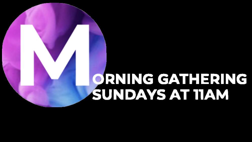 Morning Gathering
