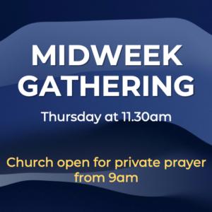 MidWeek Gathering