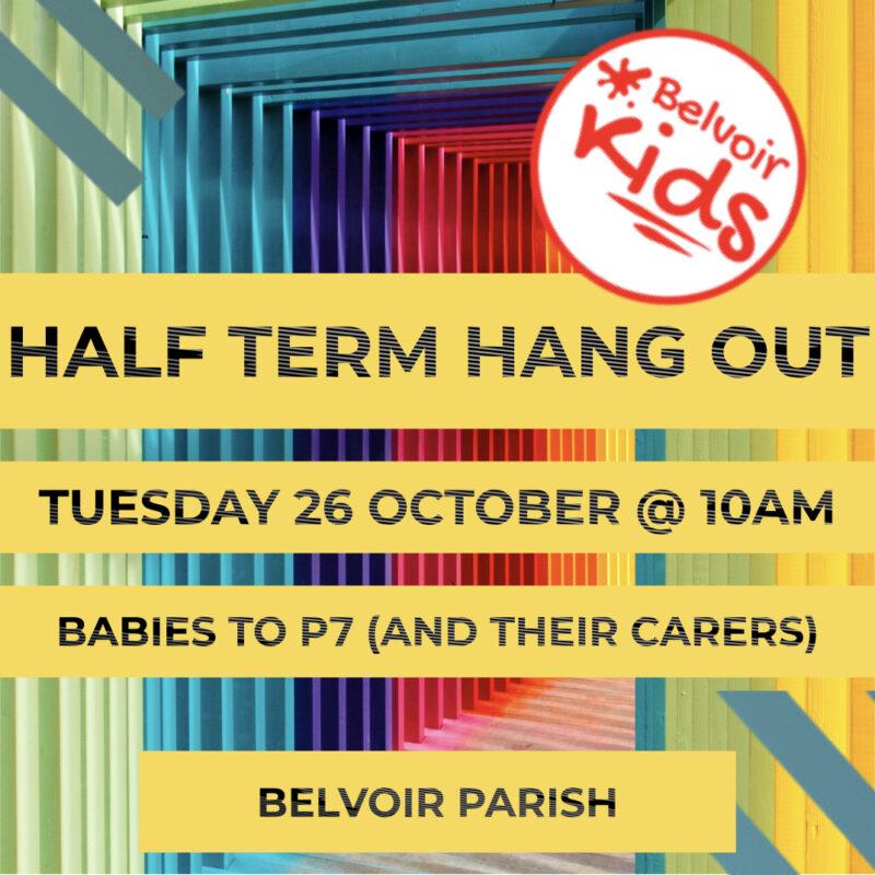 Half Term Hang Out
